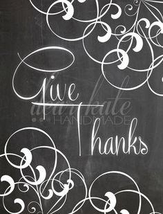 Give Thanks- Thanksgiving Chalkboard Print Chalkboard Canvas, Fall Chalkboard, Chalkboard Doodles, Chalkboard Art Quotes, Blackboard Art, Chalkboard Writing, Chalkboard Lettering, Chalkboard Designs, Chalkboard Ideas