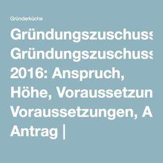 Gründungszuschuss 2016: Anspruch, Höhe, Voraussetzungen, Antrag   Gründerküche