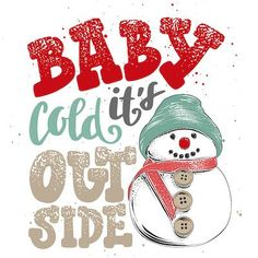 Printable Christmas Cards - Baby Its Cold Outside Snowman Snowman Images, Snowman Cards, Cute Snowman, Snowmen, Free Printable Christmas Cards, Christmas Stickers, Merry Christmas Images, Christmas Ideas, Dot Grid Notebook