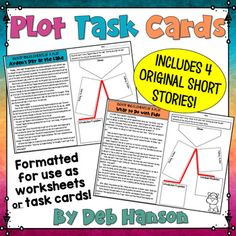 """Plot Task Cards: This product contains four original short stories. Students are given the task of identifying each plot element for each story (introduction/exposition, rising action, climax, falling action, and conclusion/resolution). This product has been prepared in both """"task card"""" format or """"worksheet"""" format."""