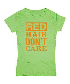 Look what I found on #zulily! KidTeeZ Key Lime 'Red Hair Don't Care' Fitted Tee - Girls by KidTeeZ #zulilyfinds