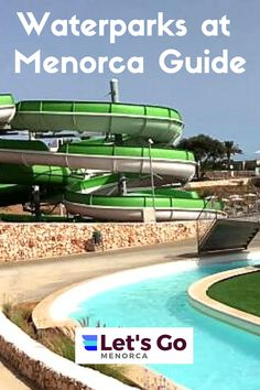 Menorca Water Parks Guide. Where to find them. How much to get in. Opening Times #menorcawaterparks #waterparksmenorca