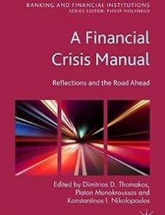 A Financial Crisis Manual free download by Dimitrios D. Thomakos Platon Monokroussos Konstantinos I. Nikolopoulos ISBN: 9781349552320 with BooksBob. Fast and free eBooks download.  The post A Financial Crisis Manual Free Download appeared first on Booksbob.com.