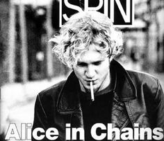 Alice In Chains (RIP Layne <3)