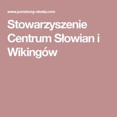 Stowarzyszenie Centrum Słowian i Wikingów