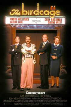 """The Birdcage (1996) Poster - """"Nathan Lane is hilarious! I laugh out loud every time I watch this movie."""""""