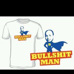 An Idiot Abroad - BullShit Man! So many should wear this t shirt