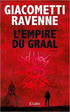 Telecharger L'Empire du Graal de Eric Giacometti PDF, Kindle, eBook, L'Empire du Graal de Eric Giacometti PDF Gratuit