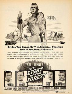 1958 Ad Movie Light in the Forest Walt Disney James MacArthur Native Walt Disney Movies, Disney Fun, Disney Parks, Into The Forest Movie, James Macarthur, Cartoon Posters, Movie Posters, Carol Lynley, Plus Tv