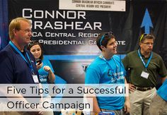 Five Tips for a Successful Officer Campaign