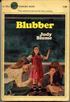 """Another Judy Blume favorite """"Blubber"""". I must have read it 100 times over :)"""