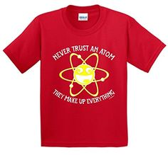 Never Trust An Atom Funny STEM Science Geek Nerd Youth T-Shirt Large Red ThisWear http://www.amazon.com/dp/B00WFG43FK/ref=cm_sw_r_pi_dp_qgGZwb0XKANY5