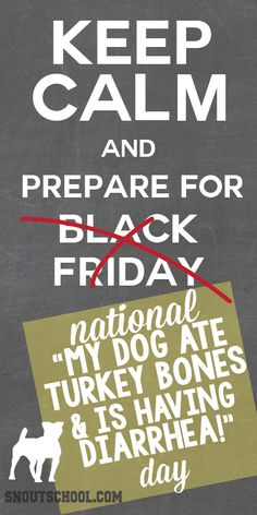 Hey vet techs & veterinarians - keep calm & prepare for the Thanksgiving fall-out! ;) www.snoutschool.com