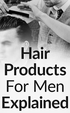 Hair Products For Men Explained Styling Options For Your Hair Type Every Shine And Hold Option Mens Medium Length Hairstyles, Trendy Hairstyles, Real Men Real Style, Natural Hair Styles, Long Hair Styles, Super Hair, Hair Care Routine, Men's Grooming, Hair Loss