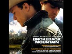 "Brokeback Mountain: Original Motion Picture Soundtrack - #16: ""The Maker Makes"" - YouTube"