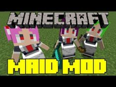 ▶ Minecraft Mod Showcase - Little Maid Mod - Mod Review - YouTube