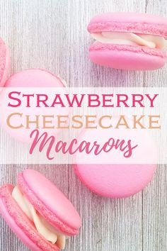 Strawberry Cheesecake Macarons - they are so tasty and delicate. They are possibly one of my favorite desserts ever! The cookies are nice and crunchy on the outside and chewy on the inside. Matched with a yummy cream cheese filling, ah, HEAVEN! French Macaroon Recipes, French Macaroons, Pink Macaroons, Baking Recipes, Cookie Recipes, Dessert Recipes, Snack Recipes, Just Desserts, Delicious Desserts