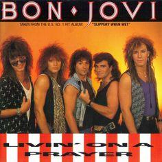 """Livin' On A Prayer"" ***  Bon Jovi ***  February 14, 1987"