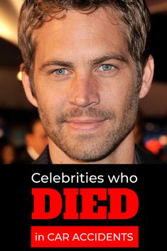 Many celebrities have had their lives and careers cut short because of accidents. Here is our list of celebrities who died in car accidents. Celebrity Deaths, Celebrity List, Celebrities Who Died, Thanks For The Memories, Fast And Furious, Short Cuts, Hollywood, Biography, Health