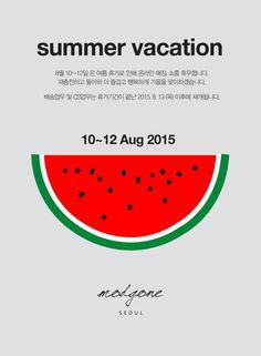 [모드곤] 여름 휴가. 8월 10~12일 은 여름 휴가로 인해 온라인 스토어 & 쇼룸 휴무합니다. 재충전하고 돌아와 더 즐겁고 행복하게 가을을 맞이하겠습니다.  * 배송업무 및 CS업무는 휴가기간이 끝난 2015. 8. 13 (목) 이후에 재개됩니다.  www.modgone.com