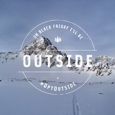 """For me, life has always been about questioning the status quo, going forward in the direction of my wildest dreams and creating a life based on playing outside. I wouldn't want to live any other way.  I'm honored to stand with @REI as they redefine our notion of Black Friday by closing their doors and choosing to #OptOutside. They're putting the emphasis where the heart is, and I couldn't be more delighted about the social movement they are starting."" - Caroline Gleich"