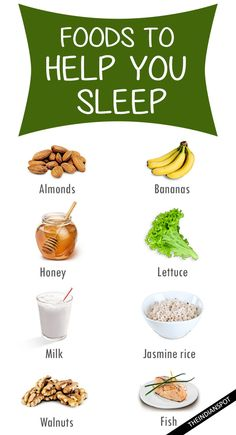 122 Best Food That Helps You Sleep Images In 2019 Food Healthy
