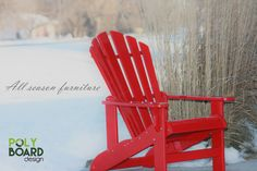 Our furniture is considered all season.  Simply place them outdoors and they will look good as new in years to come.  #HDPE #allseasonfurniture #muskokachairsrock #adirondackchairs