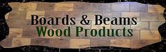 Reclaimed Barn Beams, Hand Hewn Beams, Salvaged Lumber, Wood, Timbers, Rough Sawn, Trusses, Wood Ceiling Beams, Weathered Boards, Antique Barn Wood, Green Building