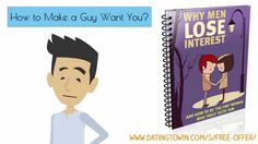 How To Make A Guy Want You