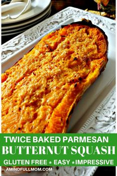 Simple Baked Butternut Squash Is Turned Into Something Spectacular When It Is Baked Twice And Combined With Parmesan Cheese. This Twice Baked Parmesan Butternut Squash Is An Easy Dish That Wows Via Amindfullmom Thanksgiving Side Dishes, Thanksgiving Recipes, Fall Recipes, Real Food Recipes, Vegetarian Recipes, Cooking Recipes, Healthy Recipes, Veggie Recipes, Real Foods