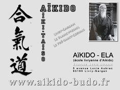 École d'Aïkido et Budo affinitaires de Livry-Gargan.  « L'Aïkido, une discipline ouverte à toutes et à tous… »  http://www.aikido-budo.fr  https://www.facebook.com/BMS.AIKIDO?fref=ts