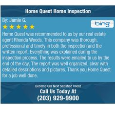 Home Quest was recommended to us by our real estate agent Rhonda Woods. This company was...