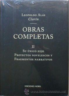 """Hoy, viernes 25 de abril, celebramos y leemos a Leopoldo Alas """"Clarín"""""""
