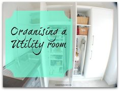 An example of how to get a utility organised, and what kind of things to think about in the process - to ensure that you have a utility that works really well for you and your home.