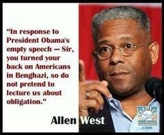 Allen West..... #obama #benghazi #tcot