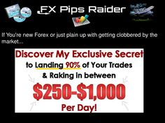 FX Pips Raider | Forex Systems Review by VIP  Trader via slideshare