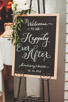 "Chalkboard wedding sign idea - wedding sign with ""welcome to our happily ever after""{Christina Logan Design}"