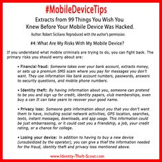 #MobileDeviceTips To reduce your #identitytheft risks, you should know what kind of risks are associated with your #mobiledevice.