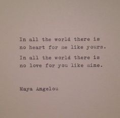 Typed on a vintage 1939 Triumph typewriter on a piece of cream colored cardstock. Mails First Class Mail between cardboard (to prevent love quotes Maya Angelou Love Quote Hand Typed on Typewriter Life Quotes Love, Great Quotes, Quotes To Live By, Me Quotes, Inspirational Quotes, Quotations On Love, Soul Mate Quotes, In Love With You Quotes, Quotes About Love