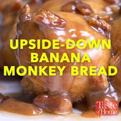 Upside-Down Monkey Banana Bread Recipe