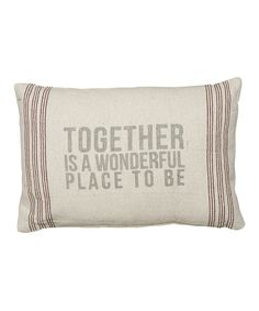 Look at this #zulilyfind! 'Together' Pillow by Primitives by Kathy #zulilyfinds