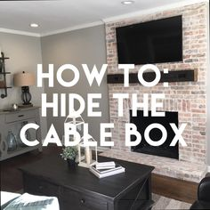 Mindfully Gray - How To: Hide the Cable Box boxes to hide cords How To: Hide the Cable Box Tv Mount Over Fireplace, Above Fireplace Ideas, Fireplace Tv Wall, Tv Above Mantle, Tv Mounted Above Fireplace, Fireplaces With Tv Above, Linear Fireplace, Hide Tv Wires, Hide Tv Cables
