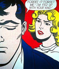Roy Lichtenstein 1962 - FORGET IT! FORGET ME! - Oil on magna on canvas (203 x 173 cm)