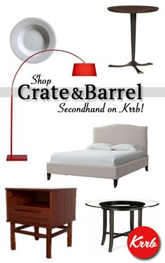 Save money and time by browsing for all of your Crate and Barrel favorites on Krrb! #Secondhand #shopping is smart shopping :)
