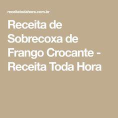 Receita de Sobrecoxa de Frango Crocante - Receita Toda Hora