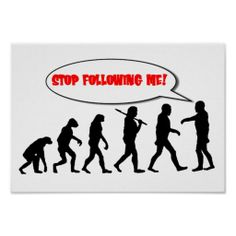 =>>Save on          Evolution. Stop Following Me Poster           Evolution. Stop Following Me Poster In our offer link above you will seeDeals          Evolution. Stop Following Me Poster Review on the This website by click the button below...Cleck Hot Deals >>> http://www.zazzle.com/evolution_stop_following_me_poster-228720396749752601?rf=238627982471231924&zbar=1&tc=terrest