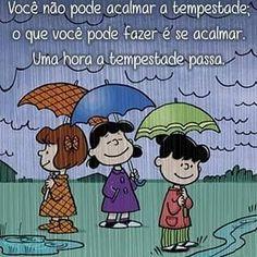 ☺ Um dia tudo passa, tudo se resolve, a gente vai acalmando a tempestade pouco a pouco, com fé, paciência e lutando um dia após o outro... #snoopy #snoopyecharliebrown #turmadosnoopy #peanuts #snoopylove #peanutsmovie #snoopeiros #amoosnoopy #souumasnoopeira #snoopyesuaturma #mensagens #frases #palavras #pensamentos #reflexao #trechos #trechosdemenina #instagram #versos #bocadodecoisas #instafotos #instafrases #instagrambrasil #facebook #umpouquinhodemimsm #minhasposta...
