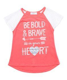 Look what I found on #zulily! Coral 'Be Bold & Brave' Raglan Tee - Kids & Tween #zulilyfinds