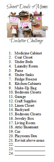 21 Day Declutter Challenge Checklist / SweetDeals4Moms - After today's declutter/organizing I need a break but I like this list.