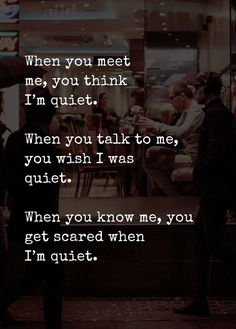 Positive Quotes For The Day : Quiet? @DocDarB #DariaBrezinski